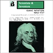 Isaac Newton: The Scientists and Inventors Series (Dramatized) | [David Allen]