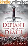 Defiant Unto Death (Master of War Boo...