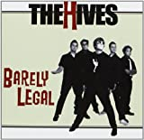 Barely Legal The Hives
