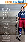 Boy on Ice: The Life and Death of Der...