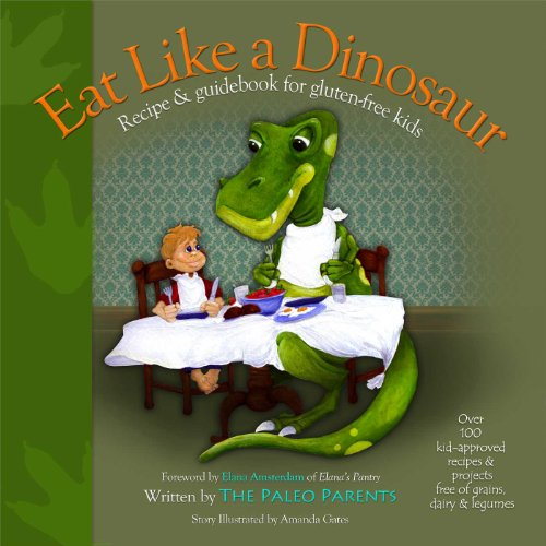 Eat Like A Dinosaur Recipe book for GF kids
