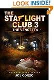 The Starlight Club 3: The Vendetta,: Goodfellas, Mob Guys & Hitmen (Starlight Club Mystery Mob)