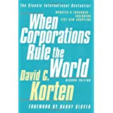 When Corporations Rule the World ~ David C. Korten