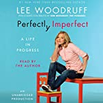 Perfectly Imperfect | Lee Woodruff