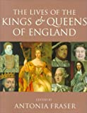 img - for The Lives of the Kings and Queens of England, Revised and Updated Revised Edition published by University of California Press (2000) book / textbook / text book