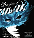 Daughter of Smoke & Bone: Library Edition
