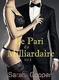 Le Pari du Milliardaire, vol. 3 (M�le Alpha)