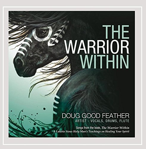 CD : Doug Good Feather - The Warrior Within (CD)