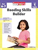 Reading Skills Builder: Level 1, Ages 6-7 (Scholastic Study Smart)