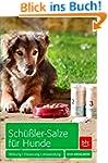 Sch��ler-Salze f�r Hunde: Wirkung � D...