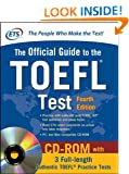 Official Guide to the TOEFL Test With CD-ROM, 4th Edition (McGraw-Hill's Official Guide to the TOEFL Ibt (W/CD))