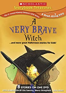 A Very Brave Witchand More Great Halloween Stories For Kids Scholastic Storybook Treasures by New Video Group