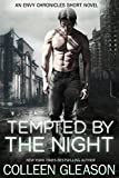 Tempted by the Night: An Envy Chronicles Short Novel (The Envy Chronicles)