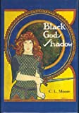 Black God's Shadow (1111145326) by C. L. Moore