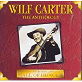 Wilf Carter - The Anthology