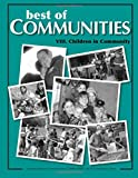 img - for Best of Communities: VIII. Children in Community (Volume 8) book / textbook / text book