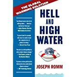 Hell and High Water: The Global Warming Solution ~ Joe Romm