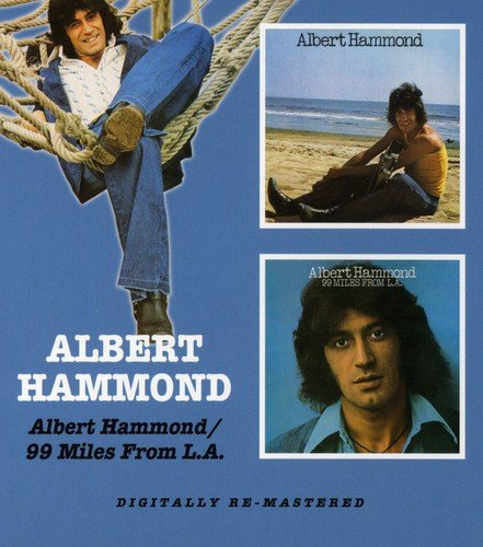 ALBERT HAMMOND - Albert Hammond / 99 Miles From L.a. - Zortam Music