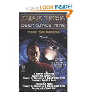 The Search (Star Trek Deep Space Nine) by Diane Carey, Ira S. Behr, Robert H. Wolfe and Ronald D. Moore
