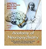 img - for [(Anatomy of Neuropsychiatry: The New Anatomy of the Basal Forebrain and Its Implications for Neuropsychiatric Illness)] [Author: Lennart Heimer] published on (November, 2007) book / textbook / text book