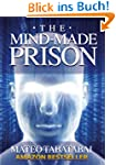 The Mind-Made Prison: Radical Self He...