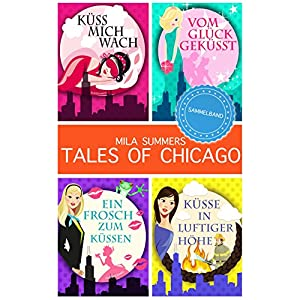 Tales of Chicago (Bundle 1-4): Vier romantische Liebesromane in einem Band