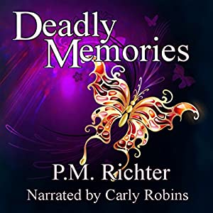 Deadly Memories Audiobook