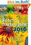 Kosmos Gartenjahr 2016: Der praktisch...