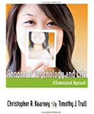 Abnormal Psychology and Life A Dimensional Approach by Kearney, Christopher A., Trull, Timothy J. [Cengage,2011] (Hardcover)