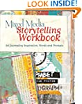 Mixed Media Storytelling Workbook: Ar...