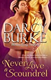 Image of Never Love a Scoundrel (Secrets and Scandals)