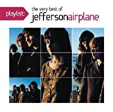 Playlist: The Very Best Of Jefferson Airplane by Jefferson Airplane (2012)
