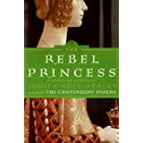 The Rebel Princess: Alaïs Series, Book 2