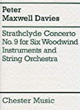Peter Maxwell Davies: Strathclyde Concerto No. 9 Score And Parts. Sheet Music for Piccolo, Alto Flute, Cor Anglais, Clarinet, Bass Clarinet, Contrabassoon, String Orchestra
