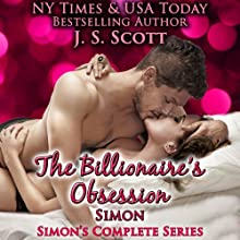 The Billionaire's Obsession: The Complete Collection: Mine for Tonight, Mine for Now, Mine Forever, Mine Completely Audiobook by J. S. Scott Narrated by Elizabeth Powers