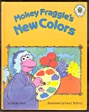 Mokey Fraggle's New Colors (A Jim Henson Fraggle Rock book)