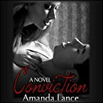 Conviction: Wanted Series, Book 2 | Amanda Lance