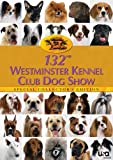 Cover art for  132nd Westminster Kennel Club Dog Show