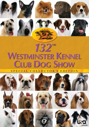 132nd Westminster Kennel Club Dog Show