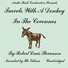 Travels With a Donkey in the Cevennes Audiobook by Robert Louis Stevenson Narrated by Flo Gibson