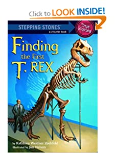 Finding the First T. Rex (A Stepping Stone Book(TM)) by Kathleen Weidner Zoehfeld and Jim Nelson