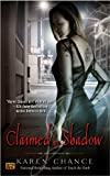 Claimed By Shadow (0451461525) by Karen Chance