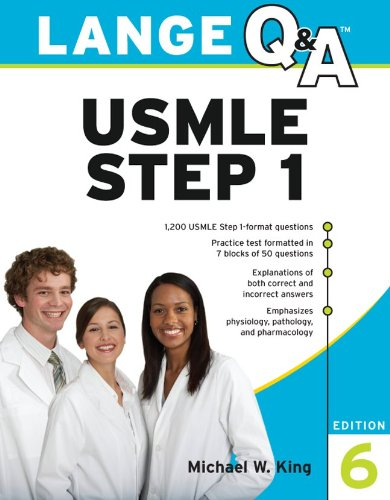Lange Q&A: USMLE Step 1, 6th Edition
