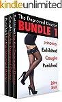 The Depraved Doctor Bundle 1: 3 Tales...