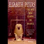The Ape Who Guards the Balance: The Amelia Peabody Series, Book 10 (       ABRIDGED) by Elizabeth Peters Narrated by Samantha Eggar