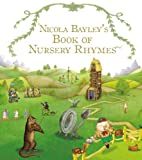 Nicola Bayley's Nursery Rhymes (Red Fox picture books) (0099931605) by Bayley, Nicola