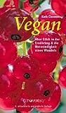 Vegan. Über Ethik in der Ernährung und die Notwendigkeit eines Wandels