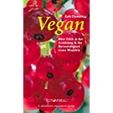 """Vegan. �ber Ethik in der Ern�hrung und die Notwendigkeit eines Wandelsvon """"Kath Clements"""""""