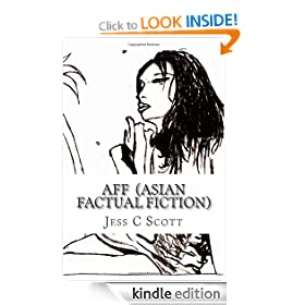 AFF (&quot;Asian Factual Fiction&quot; / Erotic Literature)