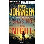 Chasing the Night (       ABRIDGED) by Iris Johansen Narrated by Jennifer Van Dyck